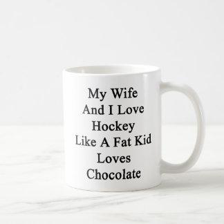 My Wife And I Love Hockey Like A Fat Kid Loves Cho Coffee Mug