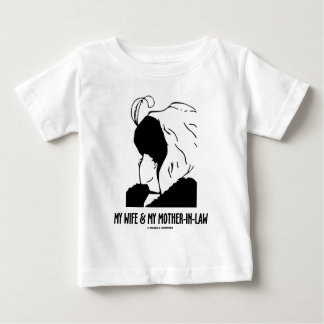 My Wife and My Mother-In-Law (Optical Illusion) Baby T-Shirt