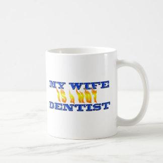 My Wife Is A Hot Dentist Coffee Mug