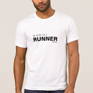 MY WIFE IS A RUNNER 13.1MI/BREAT CANCER T-Shirt