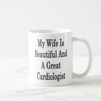 My Wife Is Beautiful And A Great Cardiologist Coffee Mug