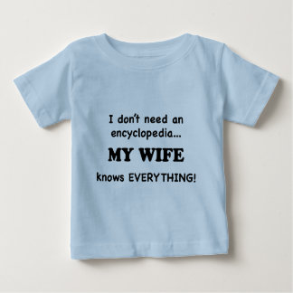 My Wife Knows Everything Tee Shirt