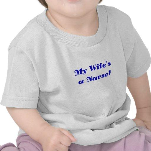 My Wifes a Nurse T Shirt
