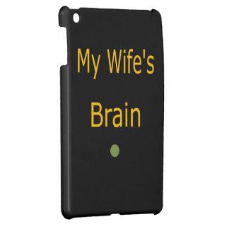 My Wife's Brain Design I Pad Mini Case iPad Mini Cover