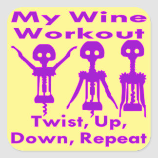 My Wine Workout Twist Up Down Repeat Square Sticker