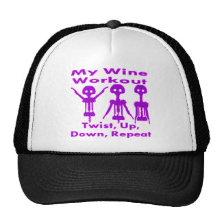 My Wine Workout Twist Up Down Repeat Trucker Hat