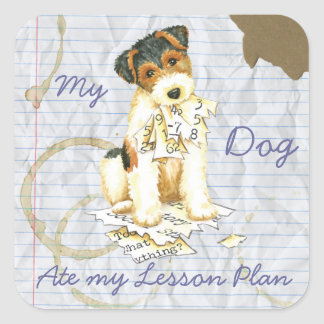 My Wire Fox Terrier Ate My Lesson Plan Square Sticker