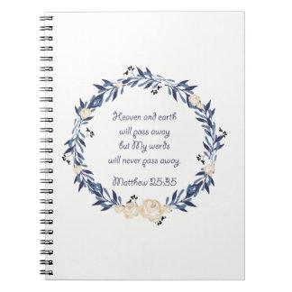 My Words Will Never Pass Away Notebooks