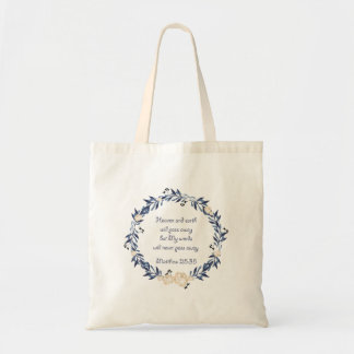 My Words Will Never Pass Away Tote Bag