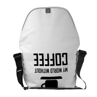 My World Without Coffee Upside Down Messenger Bag