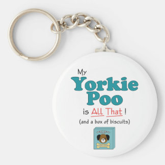 My Yorkie Poo is All That! Basic Round Button Keychain