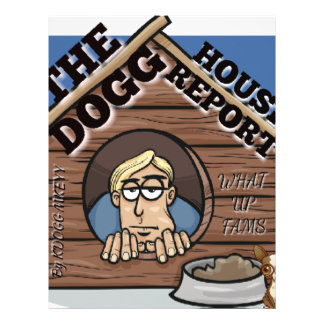 My YouTube channel THE Dogg house report store Letterhead