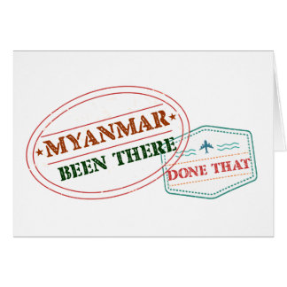 Myanmar Been There Done That Card
