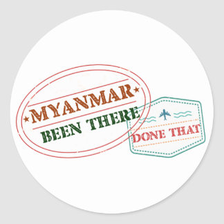 Myanmar Been There Done That Classic Round Sticker