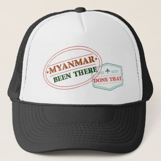 Myanmar Been There Done That Trucker Hat