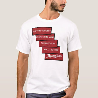 Myanmar-Shave - updated Burma-Shave T-Shirt