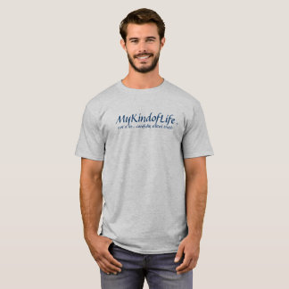 MyKindofLife  not a lie...carefully edited truth T-Shirt