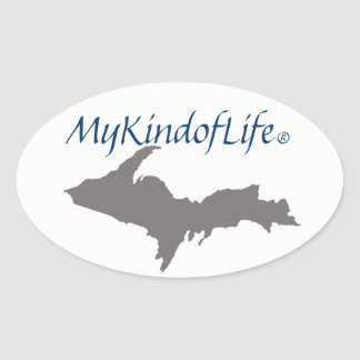 MyKindofLife   Upper Peninsula Oval Sticker
