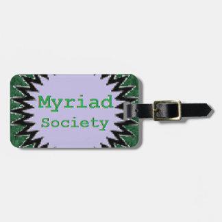 Myriad Society Luggage Tag