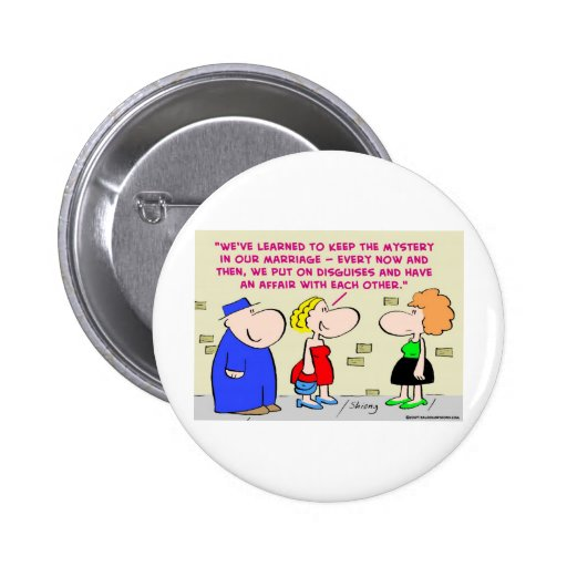 mystery marriage disguises affair button