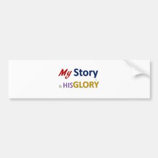 mystoryishisglory bumper sticker