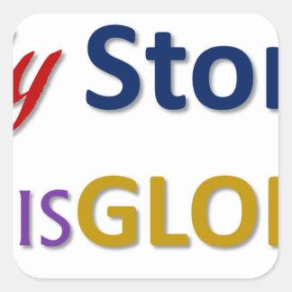 mystoryishisglory square sticker