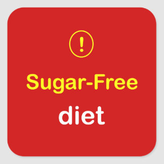 n7 - Food Alert ~ SUGAR-FREE DIET. Square Sticker