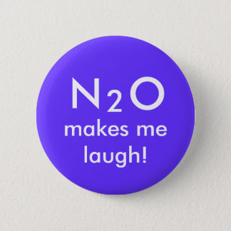 N, 2, O, makes me laugh! 2 Inch Round Button