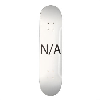 N/A SKATE BOARD DECK
