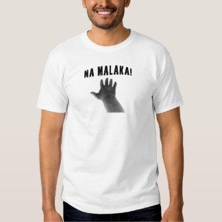 Na Malaka! Shirts