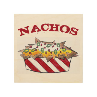 Nacho Chips Cheese Nachos Snack Junk Food Foodie Wood Wall Art