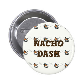 Nacho Dash 2 Inch Round Button