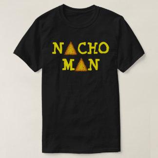 NACHO MAN T-Shirt