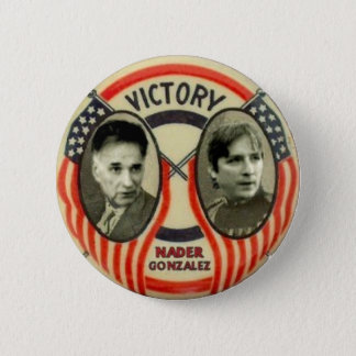 Nader and Gonzalez 2 Inch Round Button
