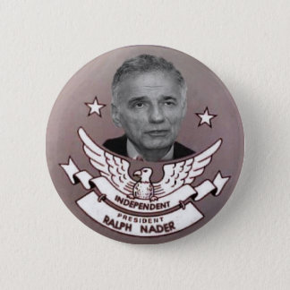 Nader Independent President Button
