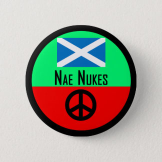 Nae Nukes Scottish Independence Indy Badge 2 Inch Round Button