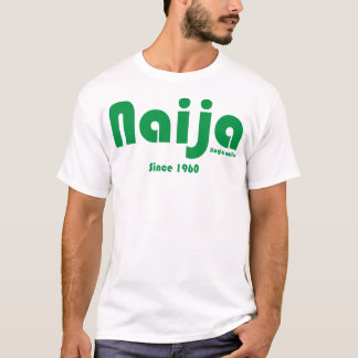 Naija since 1960 Tee