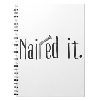 Nailed It Notebooks