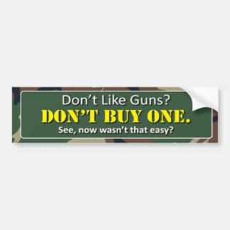 N'aimez pas les armes à feu ? N'achetez pas un Autocollant De Voiture
