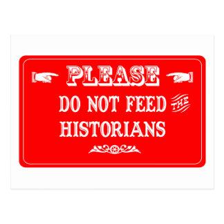 N'alimentez pas les historiens cartes postales