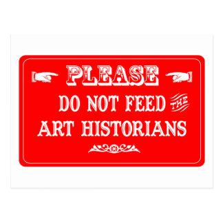 N'alimentez pas les historiens d'art carte postale