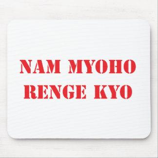 Nam Myoho Renge Kyo Mouse Pad