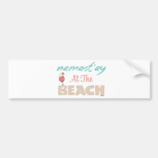 Namast'ay at the Beach Bumper Sticker