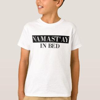 Namast'ay In Bed T-Shirt