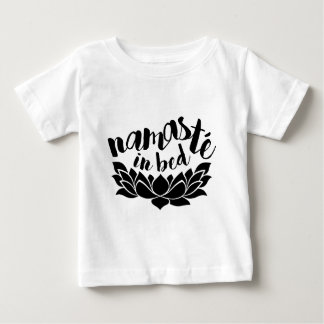 Namaste In Bed Baby T-Shirt