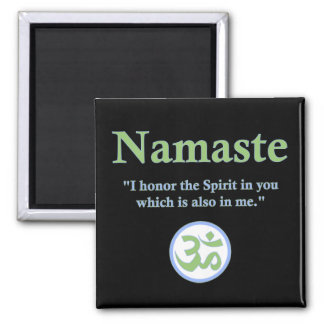 Namaste - with quote and Om symbol Magnet
