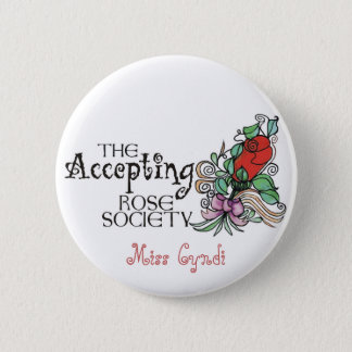 Name Button -The Accepting Rose Society