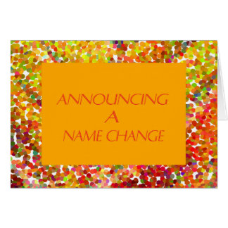 Name Change Card, Orange with Speckles Card