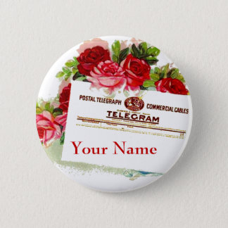 Name Tag Badge Roses Telegram Wedding Party or Any 2 Inch Round Button