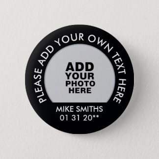 name, text + special date, photo black 2 inch round button